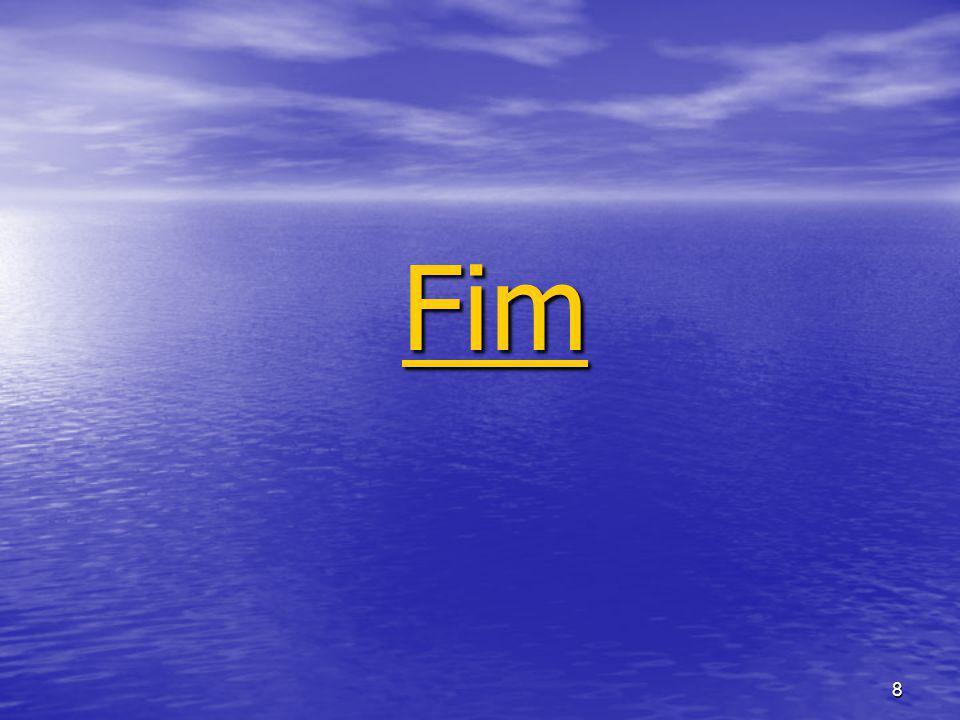 8 Fim