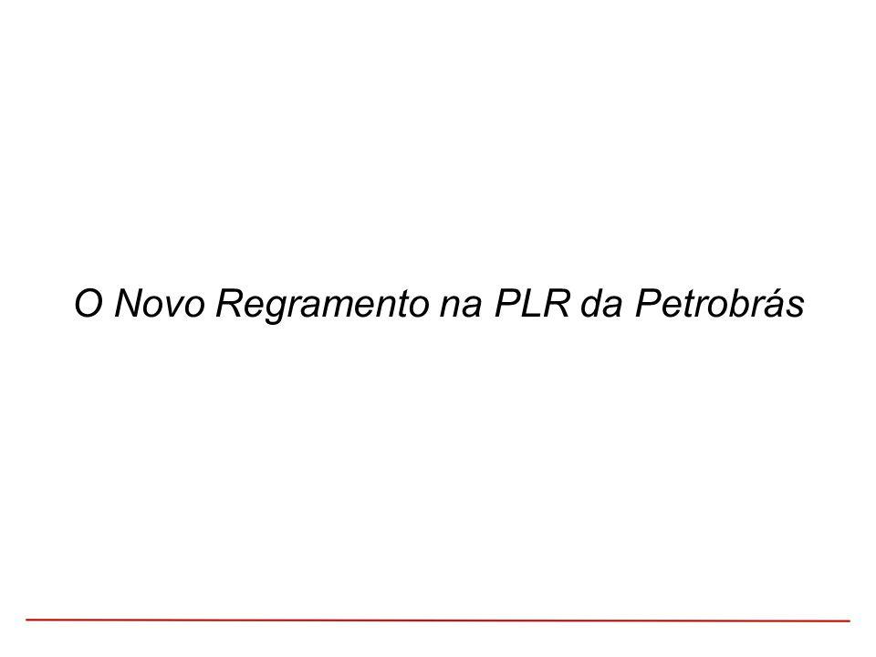 Evolução dos Montantes da PLR (como foi e como seria) - 2007-2013 em (R$ milhões) Fonte: Release do Resultado do Quarto Trimestre – Petrobras.