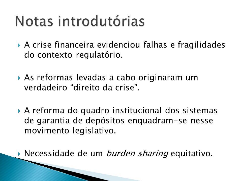A crise financeira evidenciou falhas e fragilidades do contexto regulatório. As reformas levadas a cabo originaram um verdadeiro direito da crise. A r