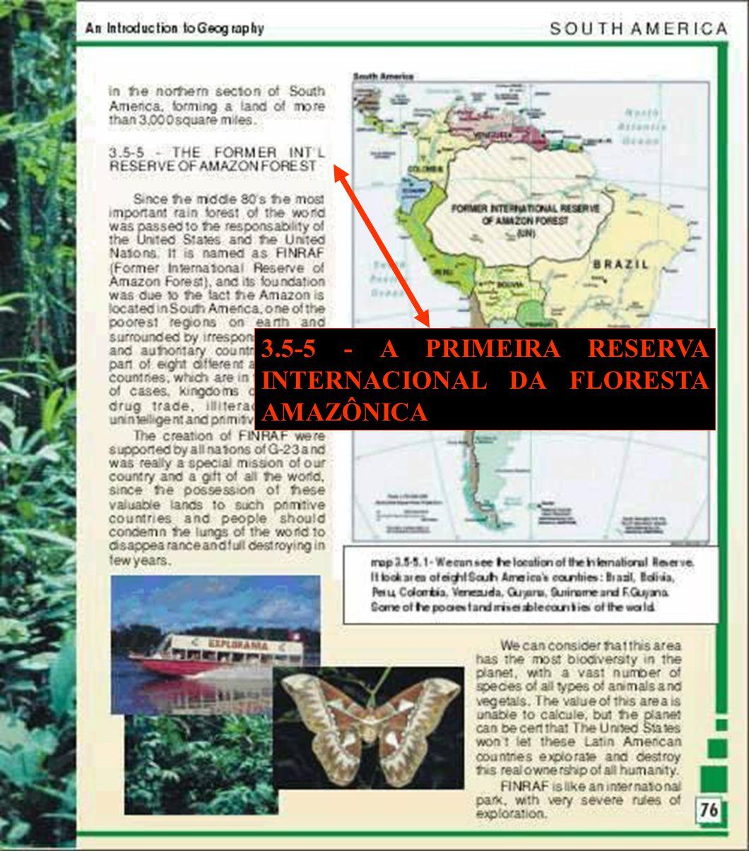 3.5-5 - A PRIMEIRA RESERVA INTERNACIONAL DA FLORESTA AMAZÔNICA