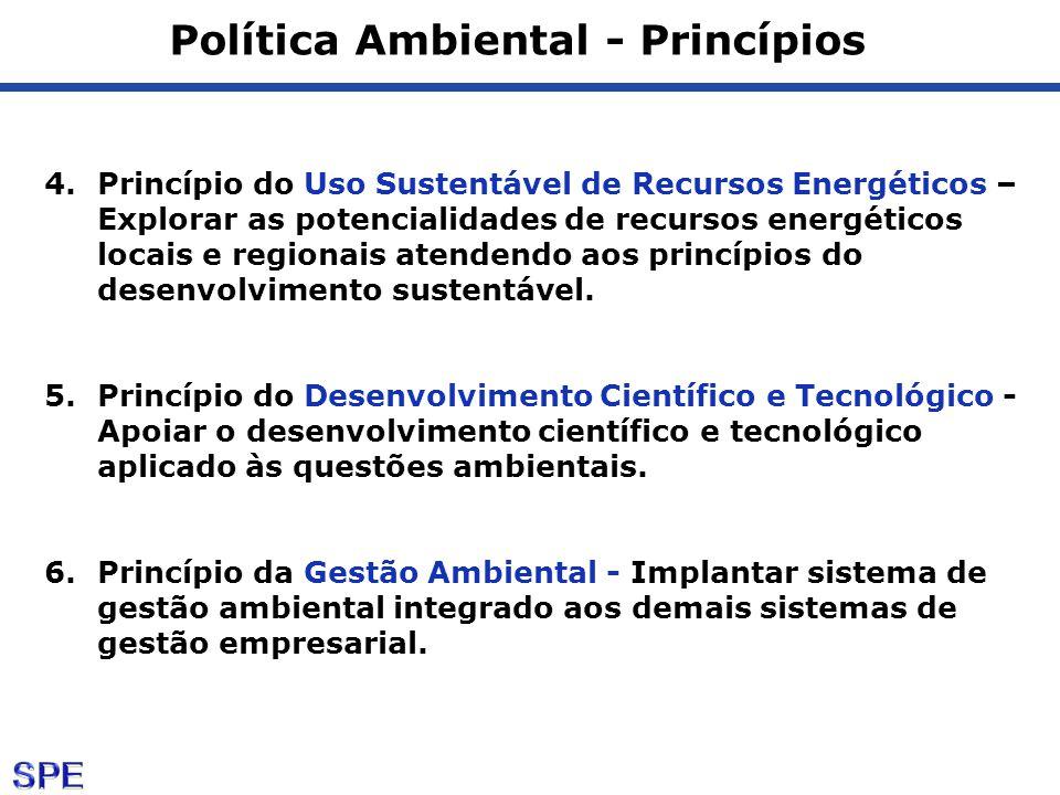Política Ambiental - Princípios 4.Princípio do Uso Sustentável de Recursos Energéticos – Explorar as potencialidades de recursos energéticos locais e regionais atendendo aos princípios do desenvolvimento sustentável.