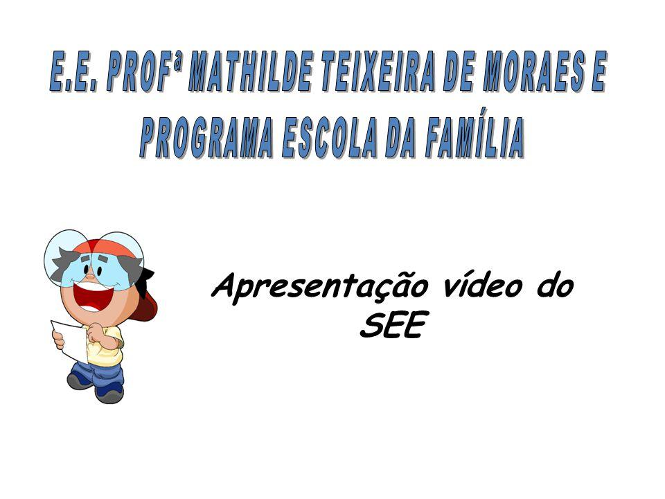 Apresentação vídeo do SEE