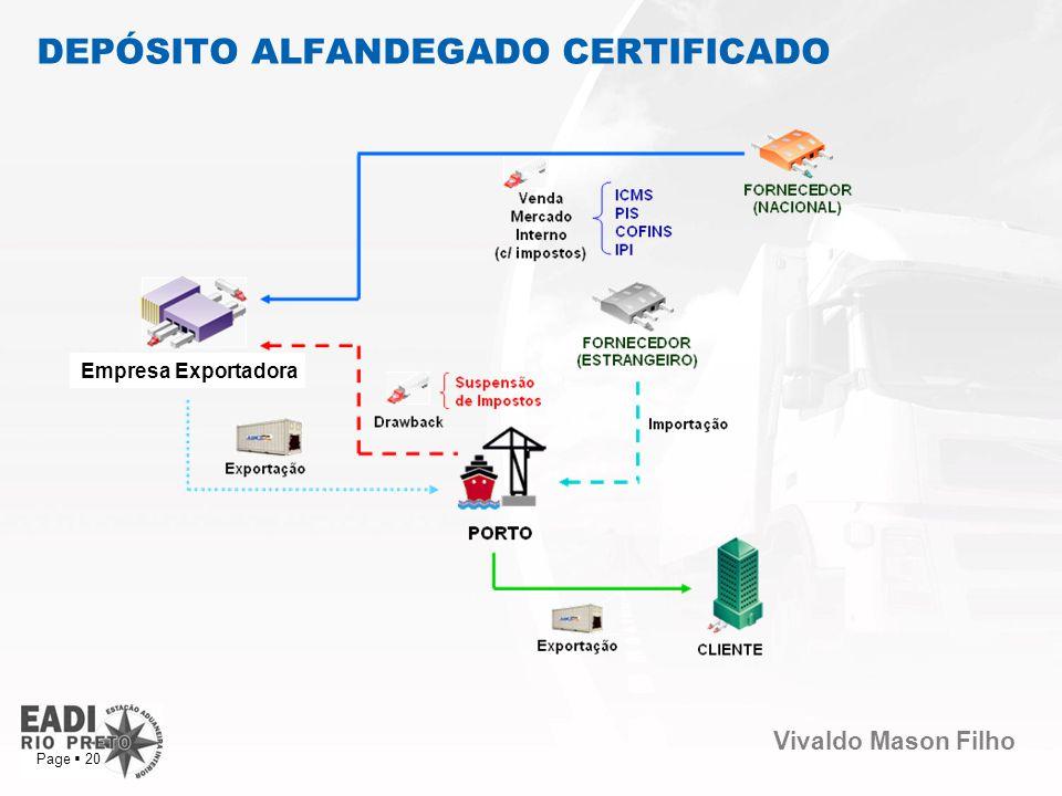 Vivaldo Mason Filho Page 20 DEPÓSITO ALFANDEGADO CERTIFICADO Empresa Exportadora