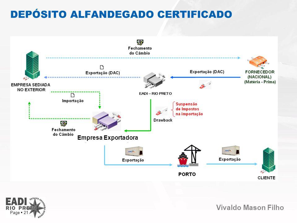 Vivaldo Mason Filho Page 21 DEPÓSITO ALFANDEGADO CERTIFICADO Empresa Exportadora