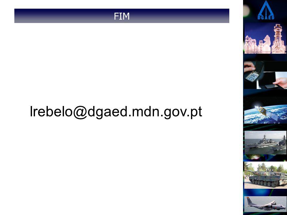 FIM lrebelo@dgaed.mdn.gov.pt