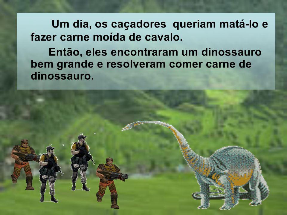 E le virou um dinossauro com um pescoço grande que alcançava todas as comidas que ele gostava de comer (maçã, grama, morango).