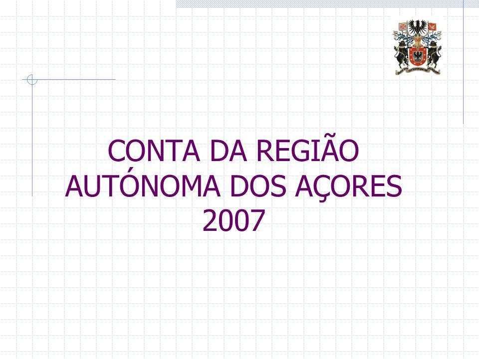 CONTA DA REGIÃO AUTÓNOMA DOS AÇORES 2007