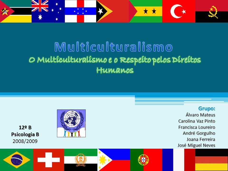 Multiculturalismo descreve a existência de várias culturas que se influenciam mutuamente, tanto de uma forma positiva como negativa.