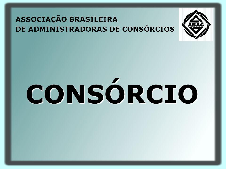 ASSOCIAÇÃO BRASILEIRA DE ADMINISTRADORAS DE CONSÓRCIOS CONSÓRCIO