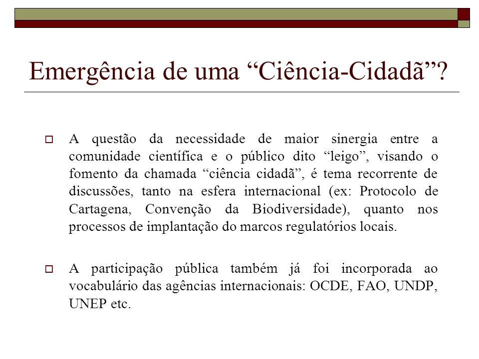 Emergência de uma Ciência-Cidadã? A questão da necessidade de maior sinergia entre a comunidade científica e o público dito leigo, visando o fomento d
