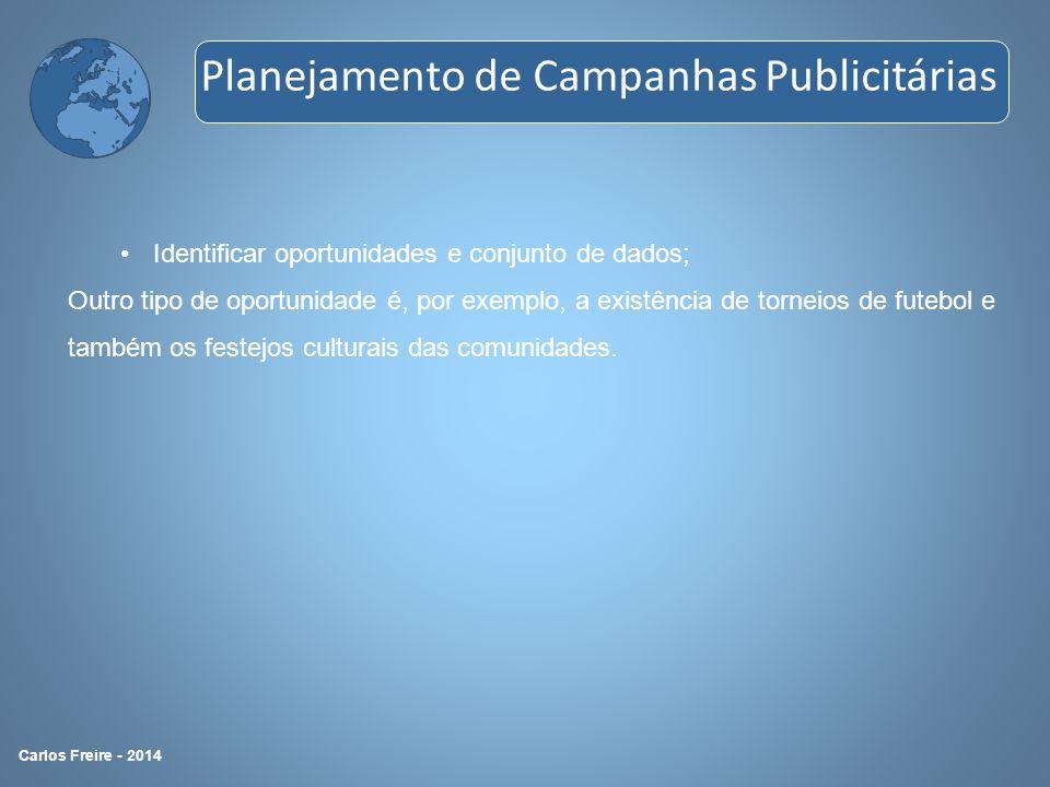 Carlos Freire - 2013 Composição dos produtos dentro da tática a utilizar; Apresentação das táticas A finalidade dessa seção é definir os produtos para cada uma das táticas a ser empregada.