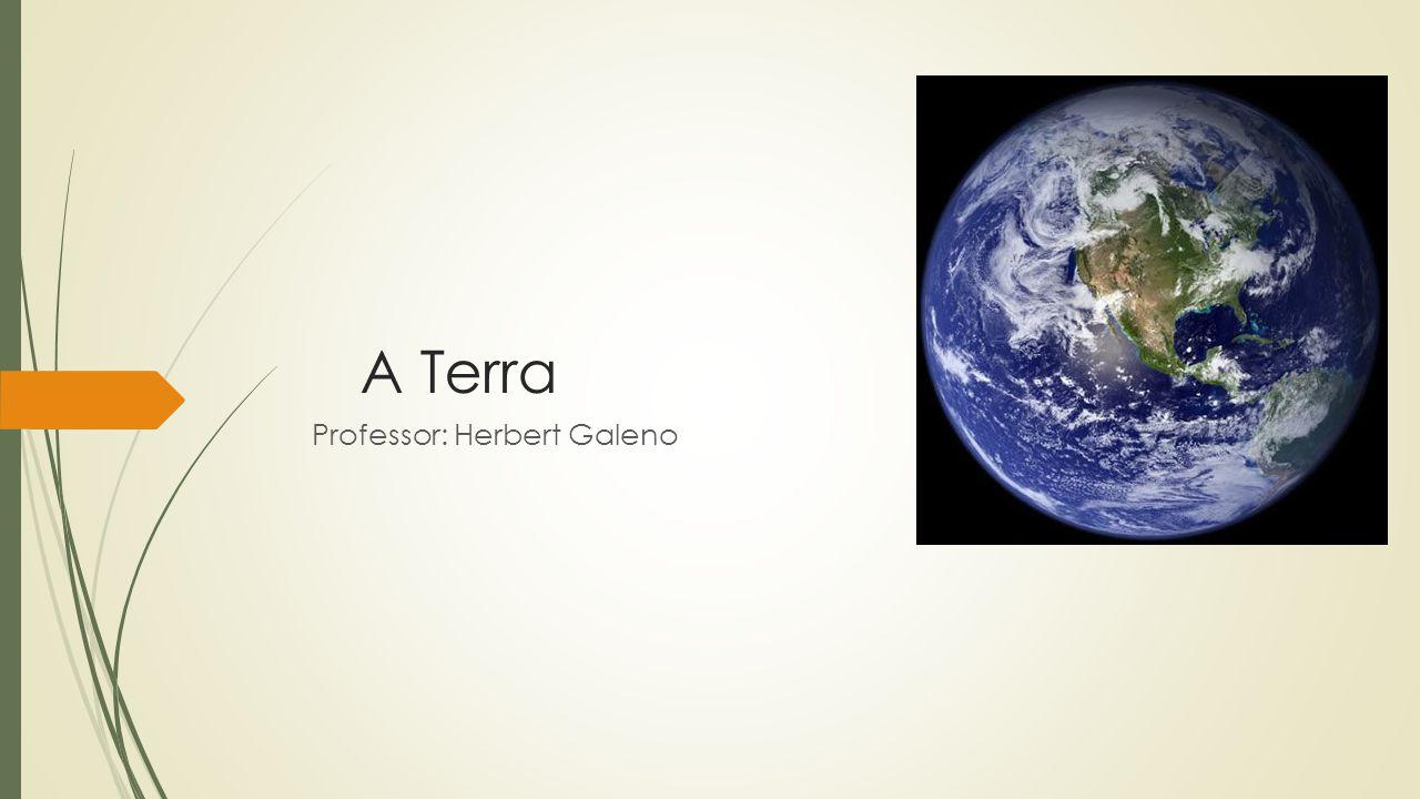 A Terra Professor: Herbert Galeno