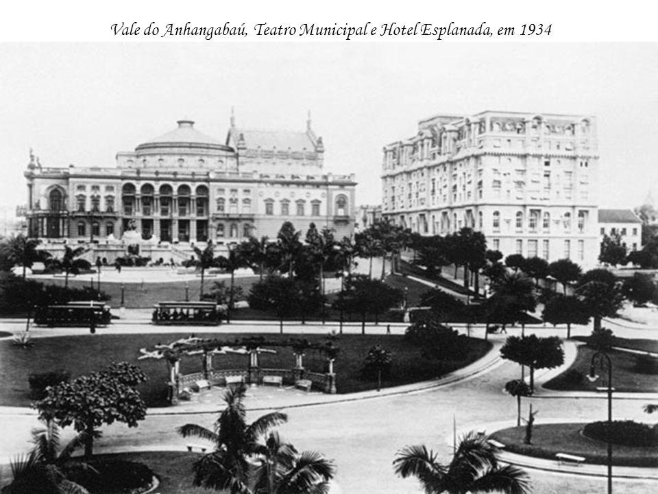 Vale do Anhangabaú, Teatro Municipal e Hotel Esplanada, em 1934