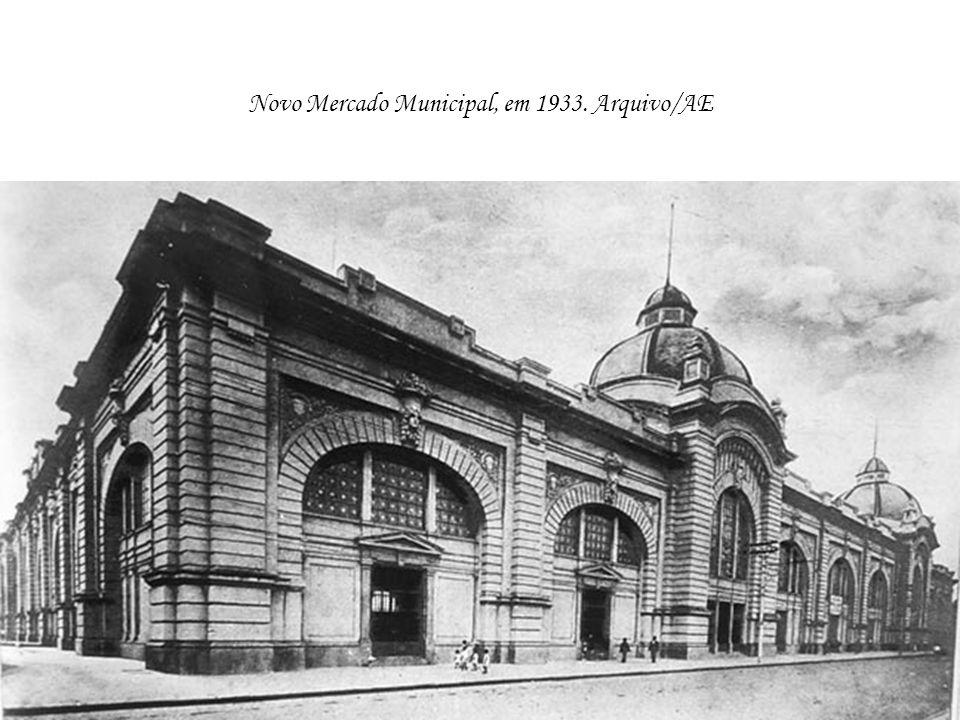 Novo Mercado Municipal, em 1933. Arquivo/AE