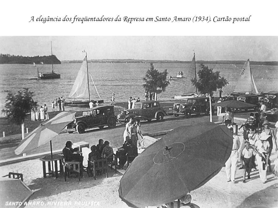 A elegância dos freqüentadores da Represa em Santo Amaro (1934). Cartão postal