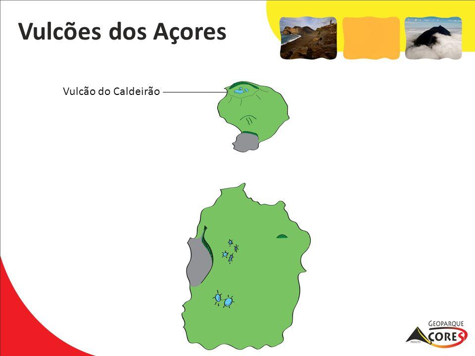 Vulcões dos Açores Vulcão do Caldeirão
