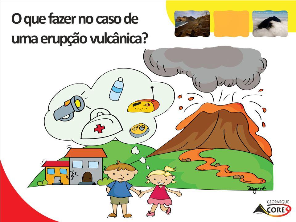 O que fazer no caso de uma erupção vulcânica?