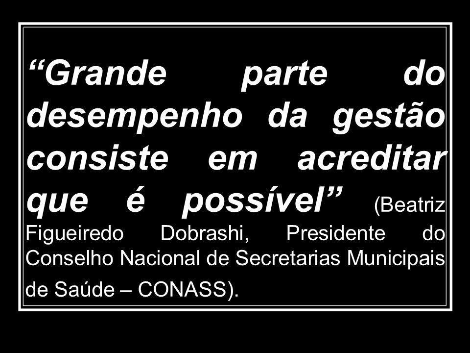 Grande parte do desempenho da gestão consiste em acreditar que é possível (Beatriz Figueiredo Dobrashi, Presidente do Conselho Nacional de Secretarias