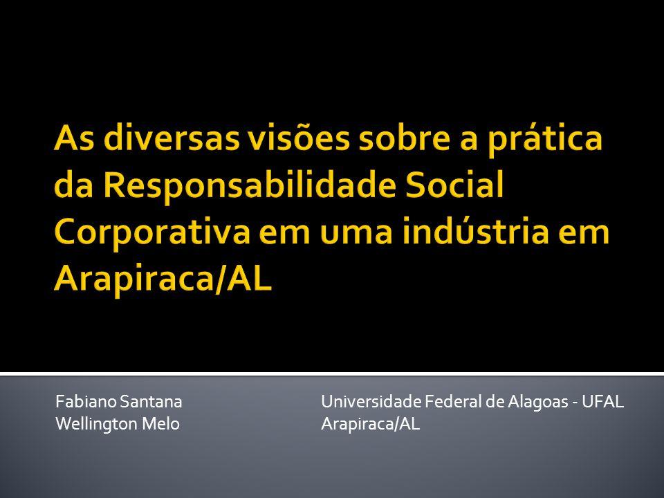 Fabiano SantanaUniversidade Federal de Alagoas - UFAL Wellington MeloArapiraca/AL