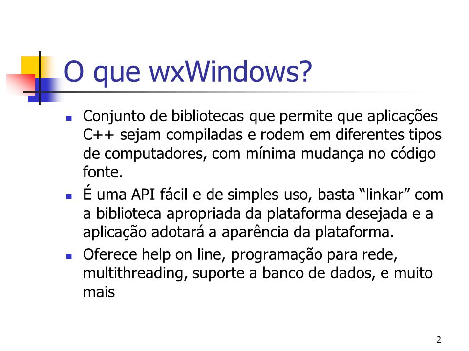 43 Compilando com o GCC e AutoTools (Linux, Mingw, etc.) O processo de compilação do wxWindows com gcc é extremamente simples com o auxílio do autoconf e do automake.