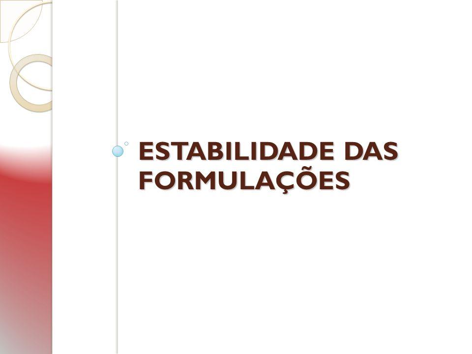 ESTABILIDADE DAS FORMULAÇÕES