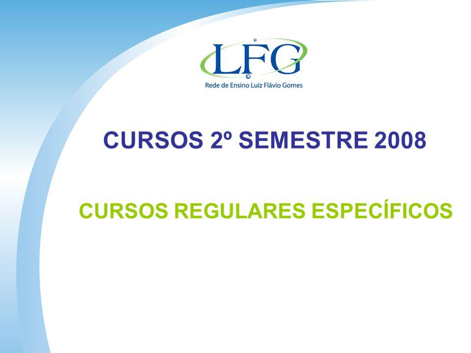 CURSOS 2º SEMESTRE 2008 CURSOS REGULARES ESPECÍFICOS