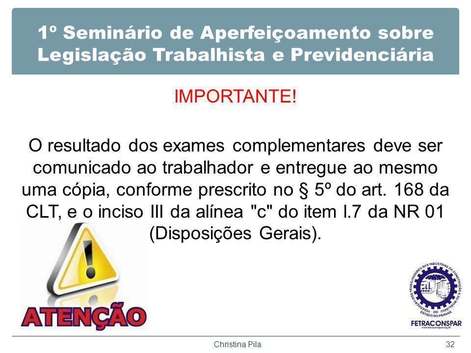 1º Seminário de Aperfeiçoamento sobre Legislação Trabalhista e Previdenciária IMPORTANTE.
