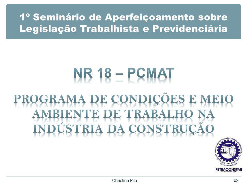 1º Seminário de Aperfeiçoamento sobre Legislação Trabalhista e Previdenciária Christina Pila62