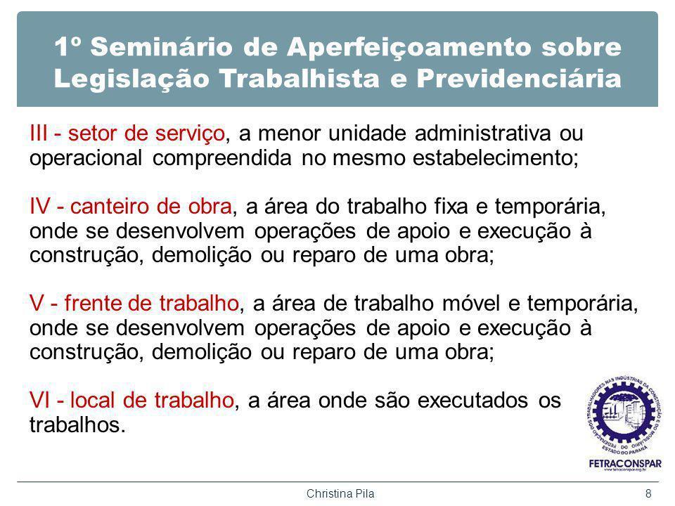 1º Seminário de Aperfeiçoamento sobre Legislação Trabalhista e Previdenciária III - setor de serviço, a menor unidade administrativa ou operacional co