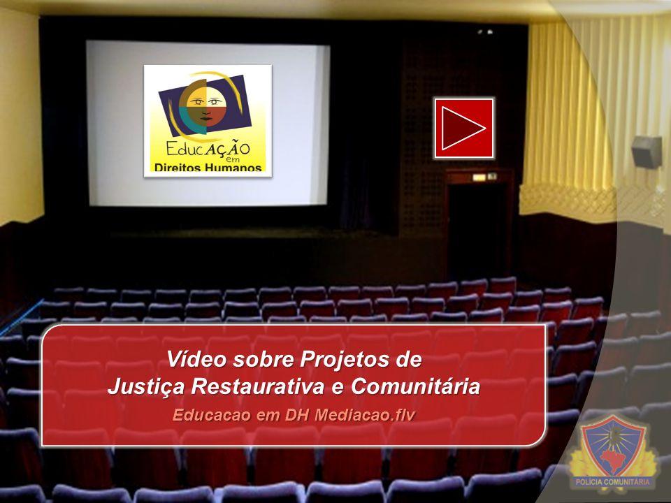 Vídeo sobre Projetos de Justiça Restaurativa e Comunitária Educacao em DH Mediacao.flv