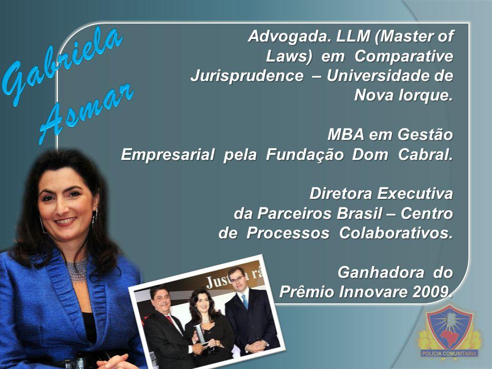 Advogada. LLM (Master of Laws) em Comparative Jurisprudence – Universidade de Nova Iorque. MBA em Gestão Empresarial pela Fundação Dom Cabral. Diretor