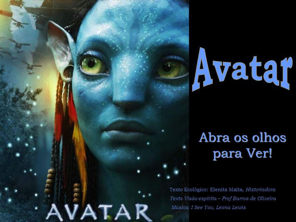 I see you! – Eu vejo você! Avatar e o Espiritismo