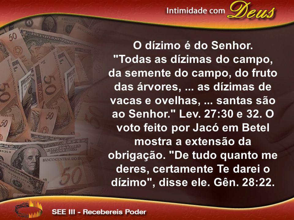 O dízimo é do Senhor.