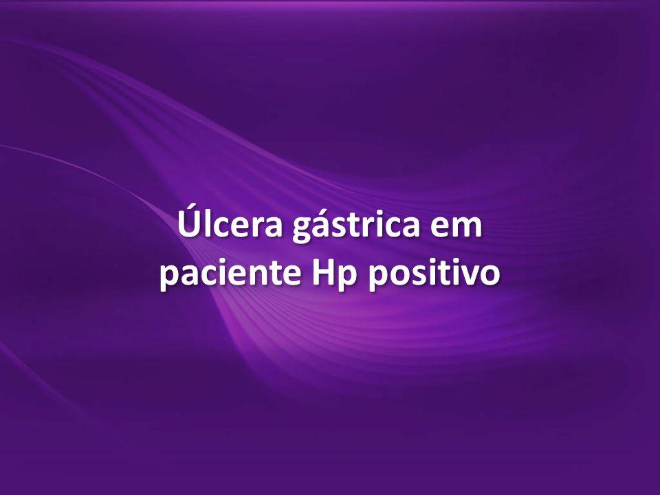 Úlcera gástrica em paciente Hp positivo