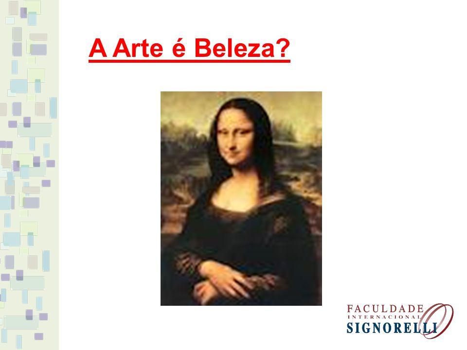 A Arte é Beleza?