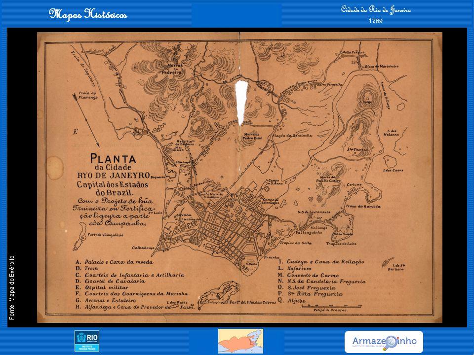 Mapas Históricos Cidade do Rio de Janeiro 1808 Fonte: Mapa do Exército