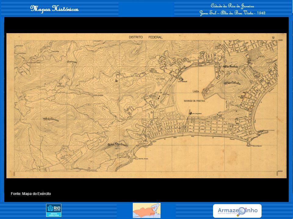 Mapas Históricos Cidade do Rio de Janeiro Zona Sul – Alto da Boa Vista - 1942 Fonte: Mapa do Exército