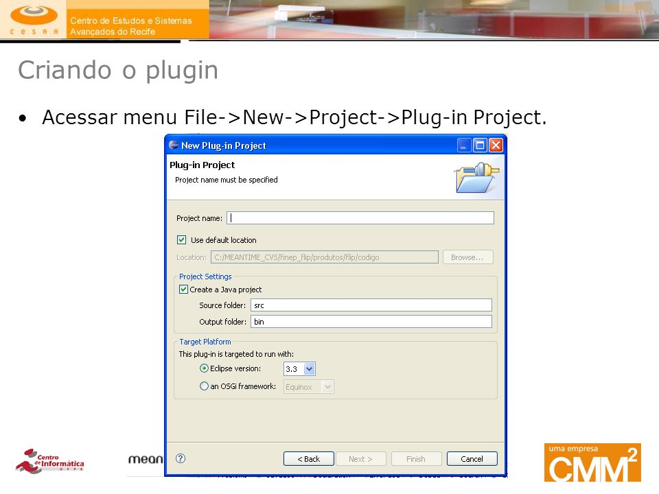 Criando o plugin Nome do plugin workshop.extractor.fieldextractor e Finish