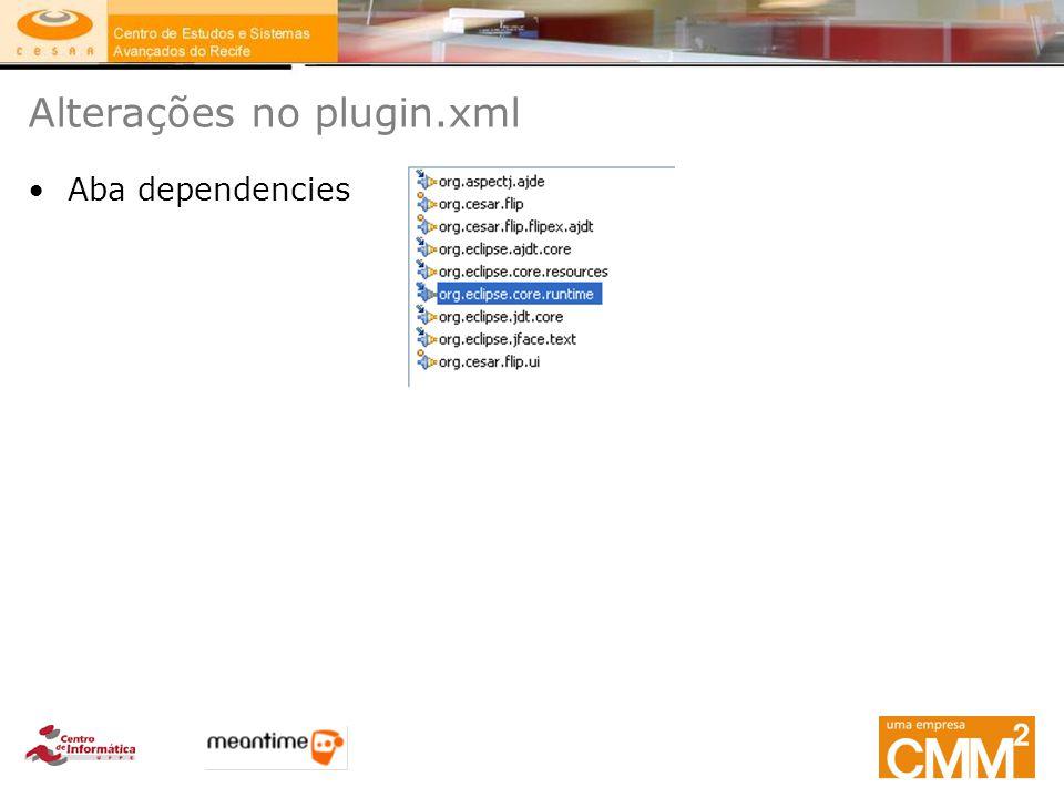 Alterações no plugin.xml Aba dependencies