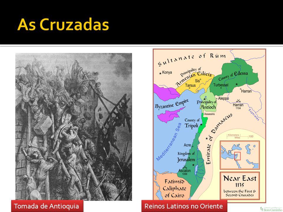 Tomada de Antioquia Reinos Latinos no Oriente