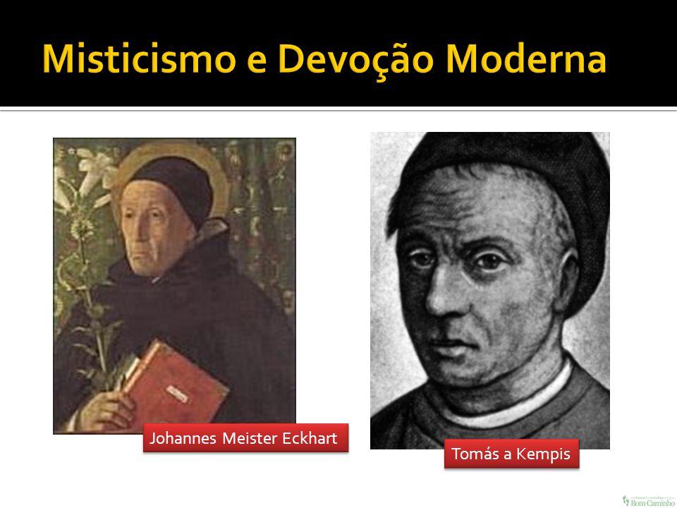Johannes Meister Eckhart Tomás a Kempis