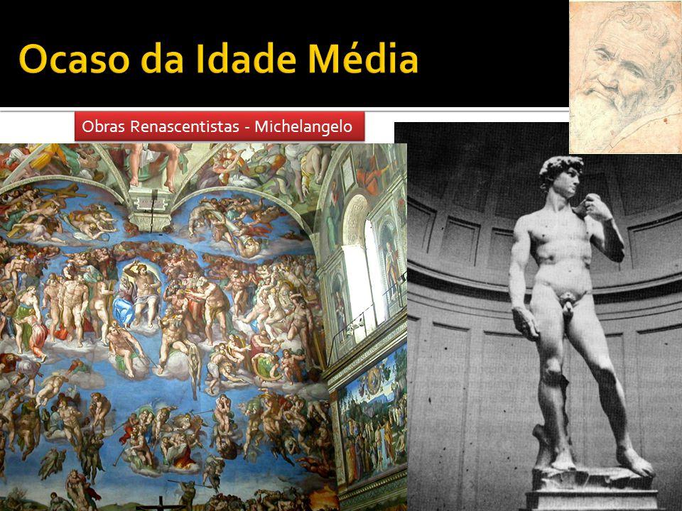 Obras Renascentistas - Michelangelo
