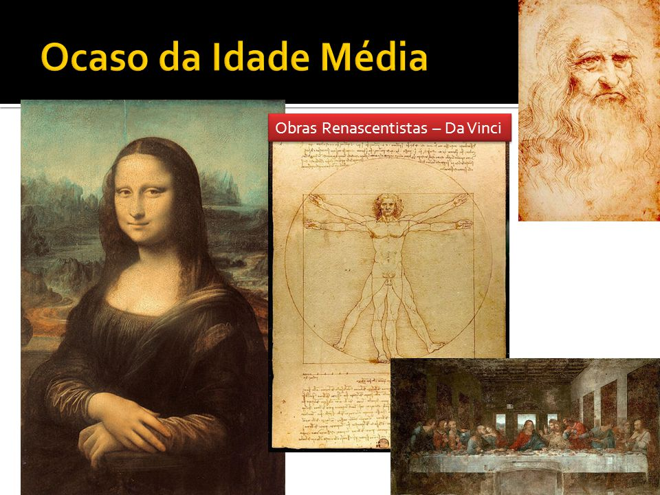 Obras Renascentistas – Da Vinci