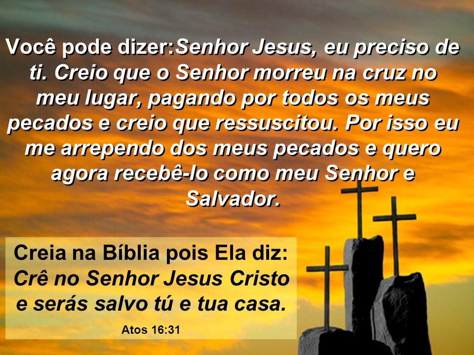 Disse Jesus: Eu sou o caminho, e a verdade, e a vida; ninguém vem ao Pai senão por mim. João 14:6