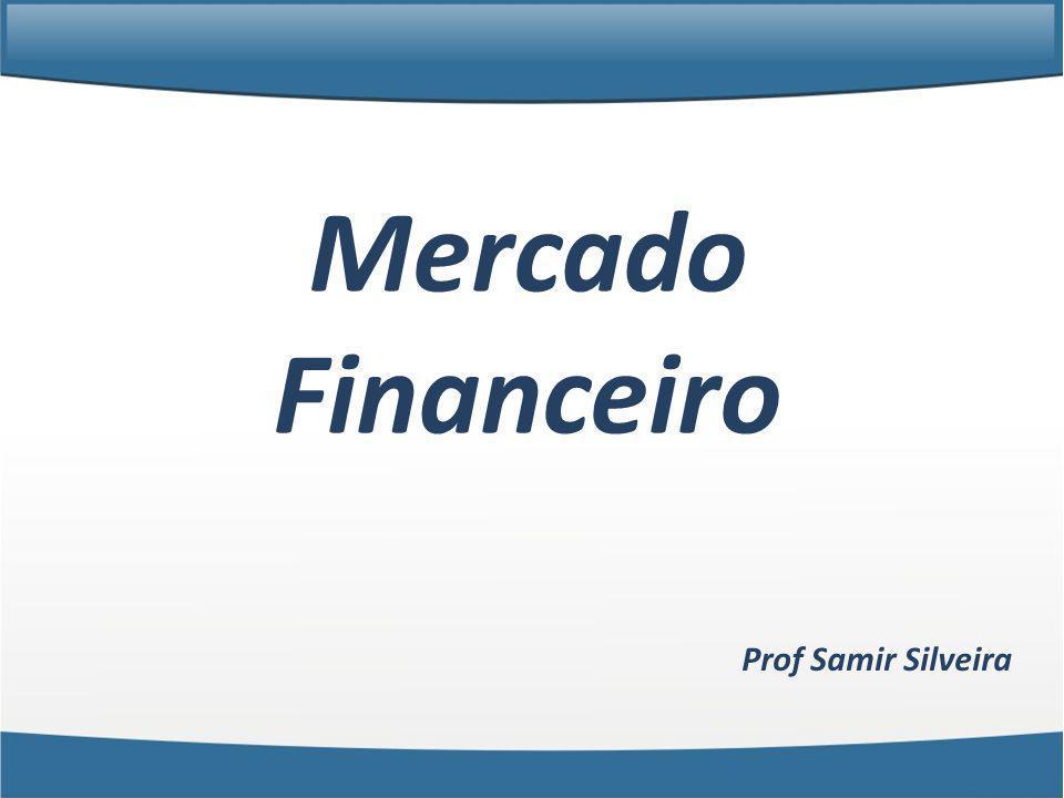 Prof Samir Silveira Mercado Financeiro