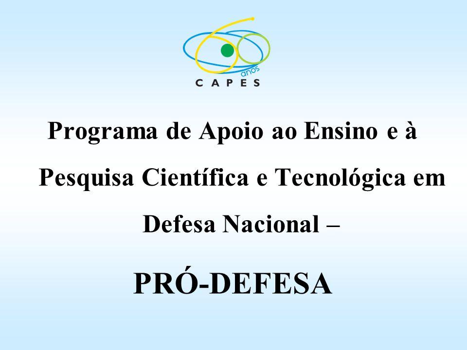Programa de Apoio ao Ensino e à Pesquisa Científica e Tecnológica em Defesa Nacional – PRÓ-DEFESA
