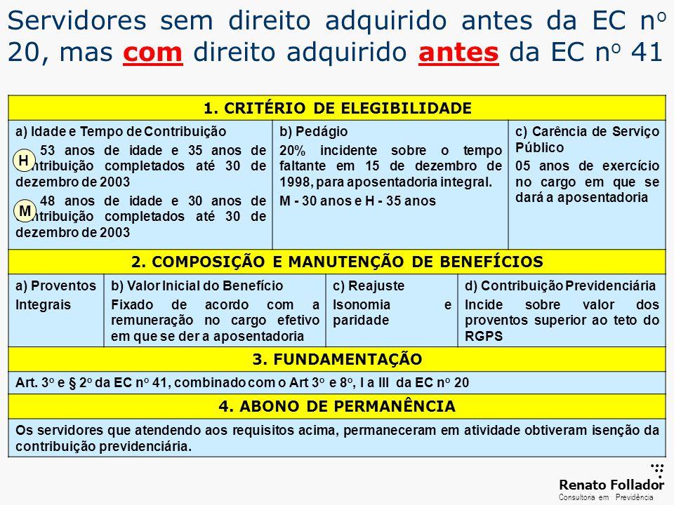 ......RenatoFollador Consultoria emPrevidência Servidores com direito adquirido antes da EC 20 1.