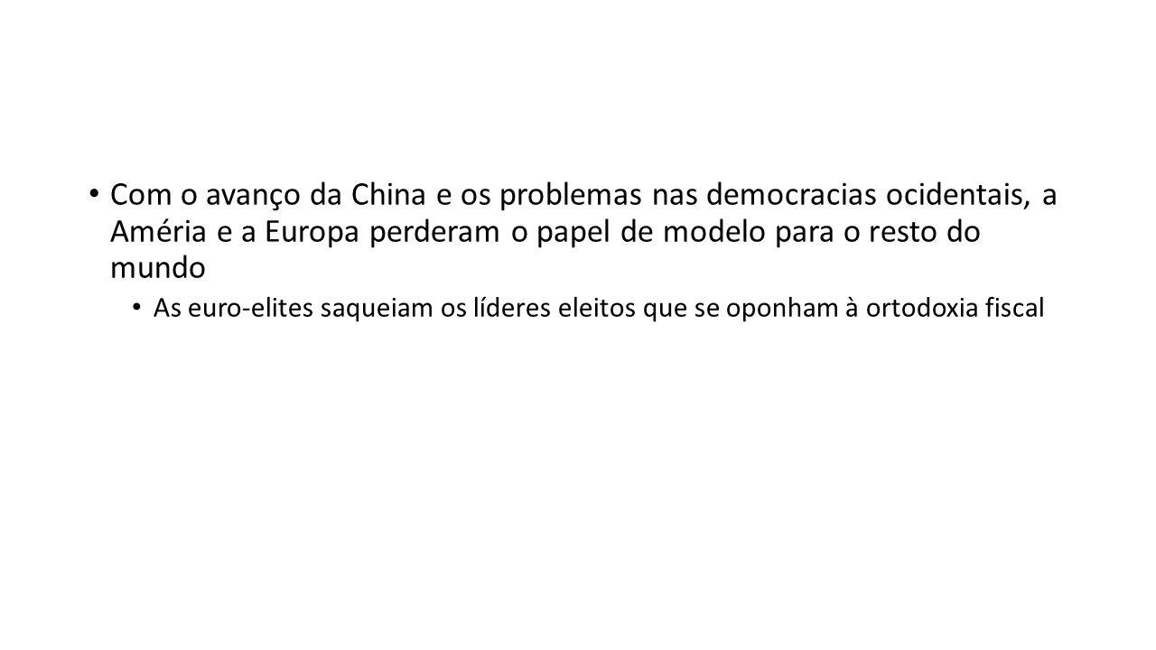 Com o avanço da China e os problemas nas democracias ocidentais, a Améria e a Europa perderam o papel de modelo para o resto do mundo As euro-elites s