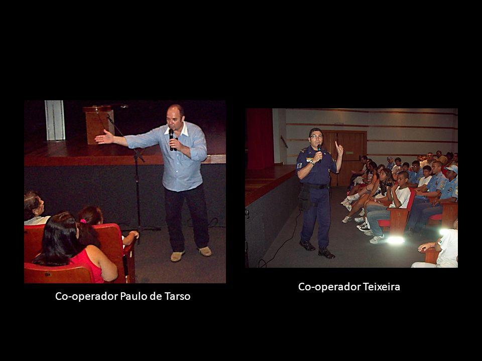 Co-operador Paulo de Tarso Co-operador Teixeira
