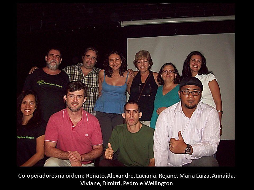 Co-operadores na ordem: Renato, Alexandre, Luciana, Rejane, Maria Luiza, Annaída, Viviane, Dimitri, Pedro e Wellington